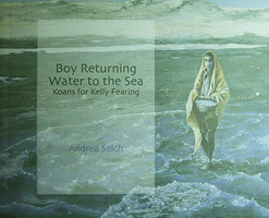 Boy Returning Water to the Sea by Andrea Selch