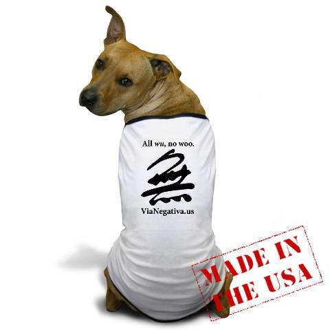 All wu, no woo doggy t-shirt