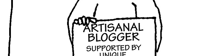 "Street bum with sign: ""Artisanal blogger, supported by unique, kickstarter-like funding system"""