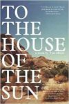 To The House of the Sun cover